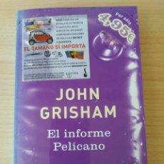 Libros: EL INFORME PELÍCANO. JOHN GRISHAM. NUEVO. Lote 196330980