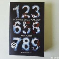 Libros: SÉ LO QUE ESTÁS PENSANDO DE JOHN VERDON. Lote 198629170