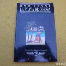 Libros: LIBRO - LA PLAYA DE ODESSA - BOB LEUCI - ETIQUETA NEGRA - JUCAR - 1990. Lote 198945260