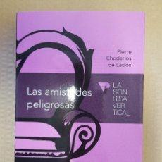 Libros: LIBRO / LAS AMISTADES PELIGROSAS / PIERRE CHODERLOS DE LACLOS / EDICIONES EL PAIS 2015. Lote 199799346