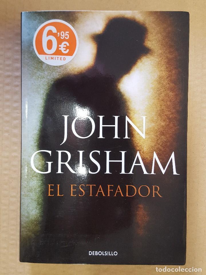 LIBRO / EL ESTAFADOR / JOHN GRISHAM / PRIMERA EDICION EN DEBOLSILLO, MAYO 2014 (Libros Nuevos - Literatura - Narrativa - Novela Negra y Policíaca)