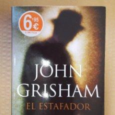 Libros: LIBRO / EL ESTAFADOR / JOHN GRISHAM / PRIMERA EDICION EN DEBOLSILLO, MAYO 2014. Lote 199842302