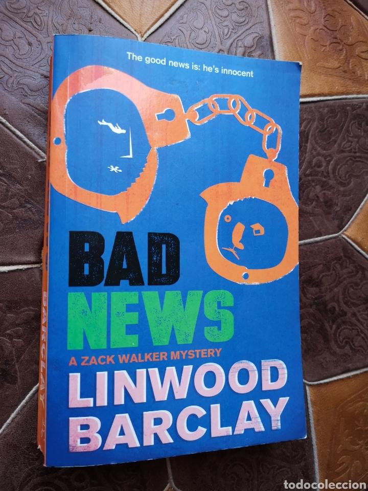 LINWOOD BARCLAY - BAD NEWS A ZACK WALKER MYSTERY (Libros Nuevos - Literatura - Narrativa - Novela Negra y Policíaca)