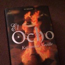 Libros: EL OCHO - KATHERINE NEVILLE, ED. B, 2004. Lote 203827148