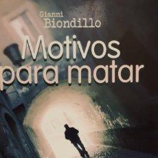 Libros: MOTIVOS PARA MATAR DE GIANNI BIONDILLO. Lote 204844048