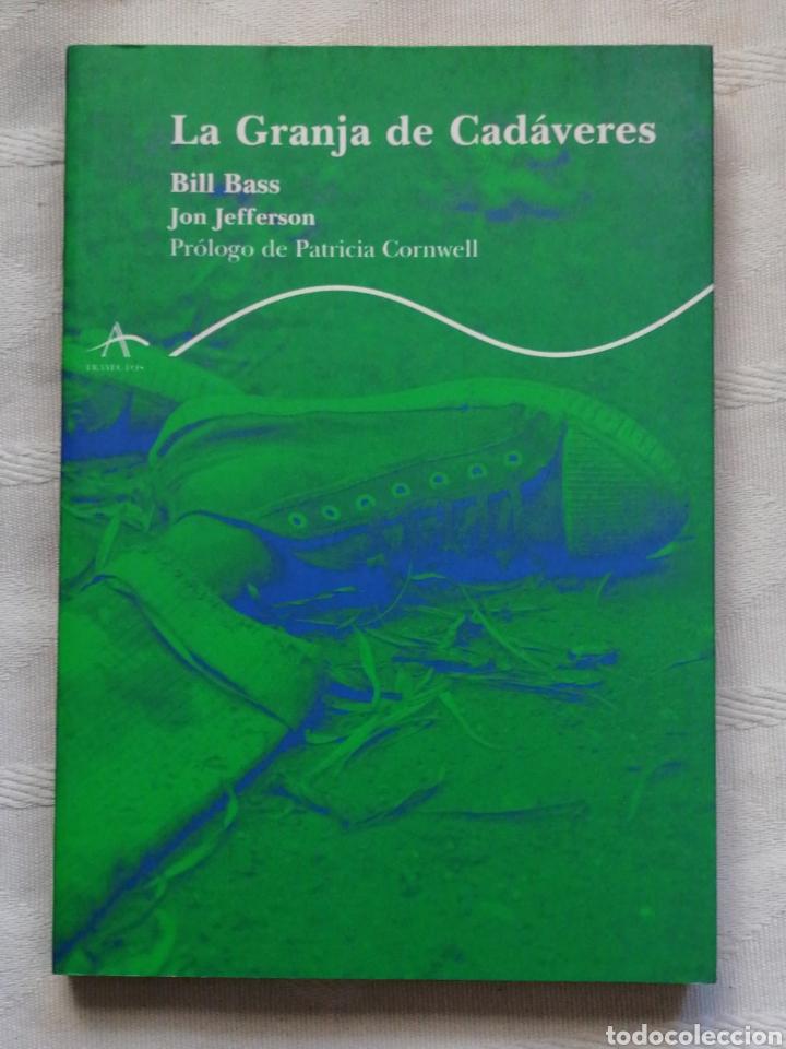 LA GRANJA DE CADÁVERES. BILL BASS, JON JEFFERSON. ALBA 2004 BARCEOLA IN 4º RUSTICA EDITORIAL ILUSTR (Libros Nuevos - Literatura - Narrativa - Novela Negra y Policíaca)