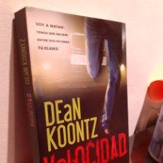 Libros: VELOCIDAD-DEAN KOONTZ. Lote 210206853
