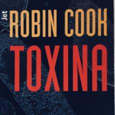 Libros: TOXINA ROBIN COOK 2001 DEBOLSILLO. Lote 210425121