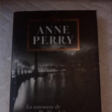 Libros: LA AMENAZA DE BEDFORD SQUARE. ANNE PERRY. PLAZA Y JANÉS. 2000. Lote 210799864