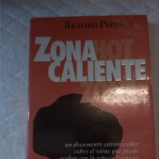 Libros: ZONA CALIENTE. RICHARD PRESTON. EMECÉ. 1994.. Lote 210799882
