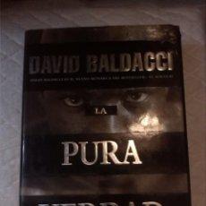 Libros: LA PURA VERDAD. DAVID BALDACCI. EDICIONES B. 1999. Lote 210799897
