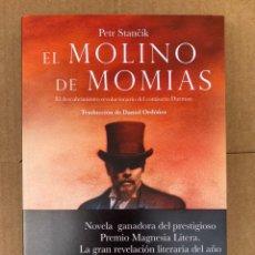 Libros: EL MOLINO DE MOMIAS - PETR STANEIK - TROPO EDITORES. Lote 211650526