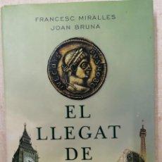 Libros: EL LLEGAT DE JUDES - FRANCESC MIRALLES I JOAN BRUNA - COLUMNA - 2010. Lote 213514805