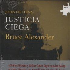 Libros: JOHN FIELDING.JUSTICIA CIEGA. BRUCE ALEXANDER. EDHASA. 2005.. Lote 214445523
