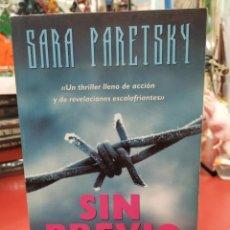 Libros: SIN PREVIO AVISO SARA PARETSKY.. Lote 215450312