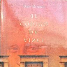 Libros: EL CÓDIGO DA VINCI, DAN BROWN. Lote 216802093