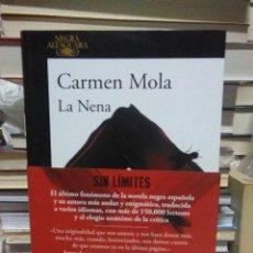 Libros: CARMEN MOLA. LA NENA. (UN CASO DE LA INSPECTORA ELENA BLANCO 3).ALFAGUARA. Lote 268173494