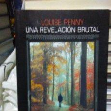 Libros: LOUISE PENNY.UNA REVELACIÓN BRUTAL.SALAMANDRA BLACK. Lote 218161907