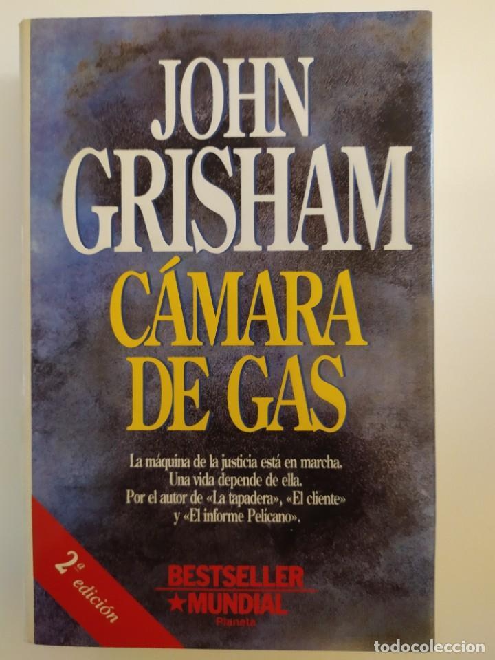 CÁMARA DE GAS - JOHN GRISHAM (Libros Nuevos - Literatura - Narrativa - Novela Negra y Policíaca)