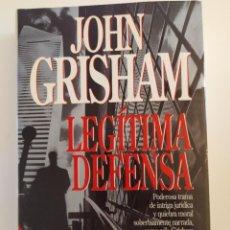 Libros: LEGÍTIMA DEFENSA JOHN GRISHAM. Lote 218619161