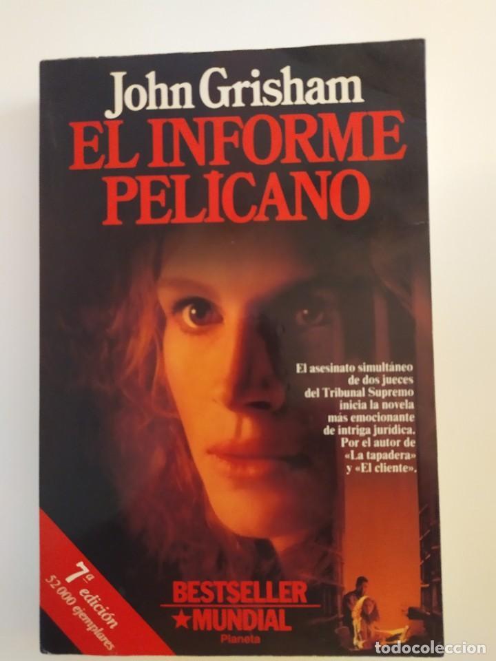 EL INFORME PELÍCANO JOHN GRISHAM (Libros Nuevos - Literatura - Narrativa - Novela Negra y Policíaca)