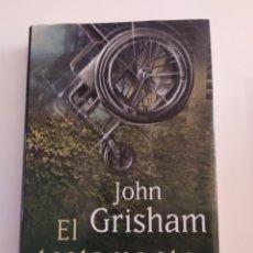 Libros: EL TESTAMENTO JOHN GRISHAM. Lote 218625043