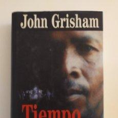 Libros: TIEMPO DE MATAR JOHN GRISHAM. Lote 218625410