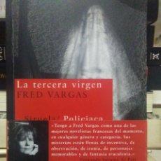 Libros: FRED VARGAS.LA TERCERA VÍRGEN.SIRUELA. Lote 219236237