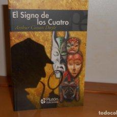 Libros: ARTHUR CONAN DOYLE , EL SIGNO DE LOS CUATRO - PLUTÓN EDICIONES. Lote 219739852