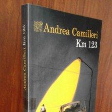 Libros: ANDREA CAMILLERI - KM 123 - DESTINO 2020 (1ª EDICIÓN) NUEVO. Lote 220930986