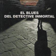 Libros: EL BLUES DEL DETECTIVE INMORTAL. ANDREU MARTÍN. EDEBÉ. 2006. INCLUYE CD.. Lote 221894336