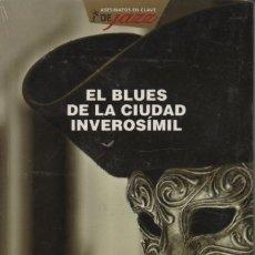 Libros: EL BLUES DE LA CIUDAD INVEROSÍMIL. ANDREU MARTÍN. EDEBÉ. 2009. INCLUYE CD.. Lote 221901950