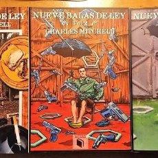 Libros: NUEVE BALAS DE LEY - CHARLES MITCHELL - 3 VOLUMENES - COMPLETO - ACHAB - 1ª EDICIÓN - NUMERADOS. Lote 222124448