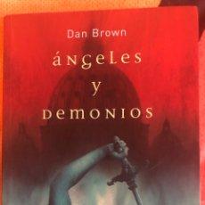 Libros: DAN BROWN: ÁNGELES Y DEMONIOS. Lote 222158506