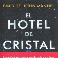 Libros: EL HOTEL DE CRISTAL , EMILY ST. JOHN MANDEL. Lote 222173681