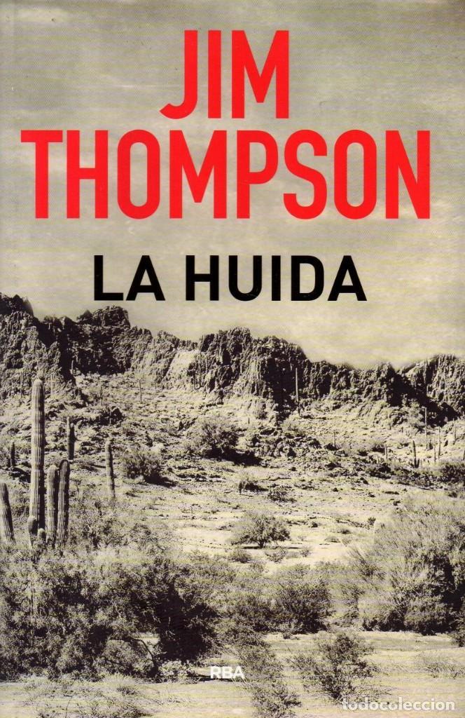 LA HUIDA DE JIM THOMPSON - RBA, 2018 (Libros Nuevos - Literatura - Narrativa - Novela Negra y Policíaca)