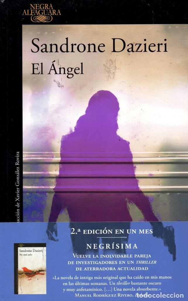 EL ANGEL DE SANDRONE DAZIERI - ALFAGUARA, 2017 (NUEVO) (Libros Nuevos - Literatura - Narrativa - Novela Negra y Policíaca)