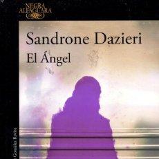 Libros: EL ANGEL DE SANDRONE DAZIERI - ALFAGUARA, 2017 (NUEVO). Lote 222467751