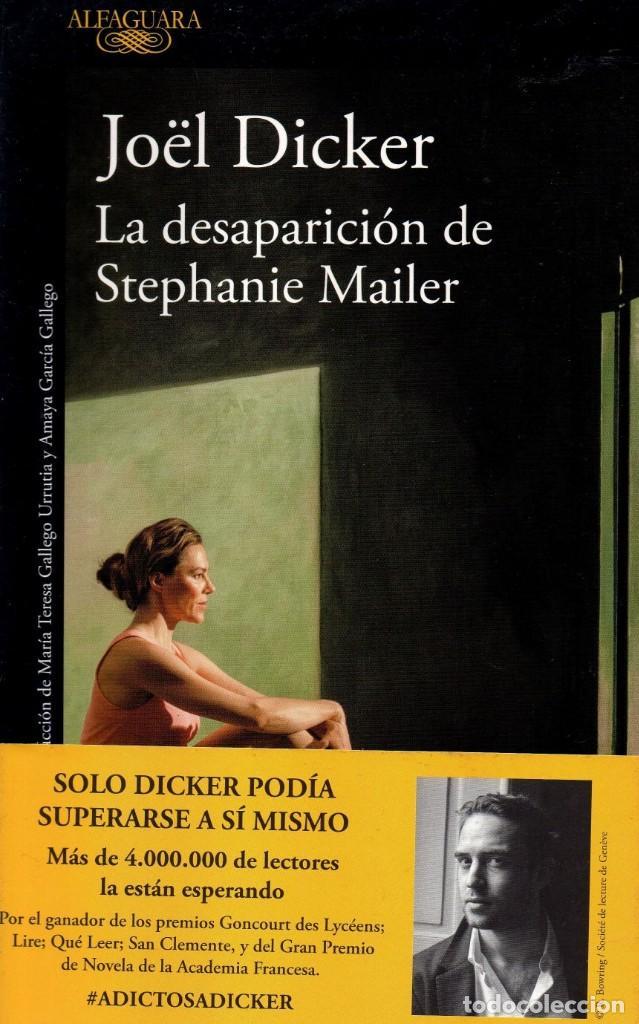 LA DESAPARICION DE STEPHANIE MAILER DE JOEL DICKER - ALFAGUARA, 2018 (NUEVO) (Libros Nuevos - Literatura - Narrativa - Novela Negra y Policíaca)
