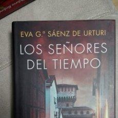Libros: LOS SEÑORES DEL TIEMPO, DE EVA G. SÁENZ DE URTURI (TRILOGIA DE LA CIUDAD BLANCA 3). Lote 222474528