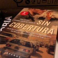 Libros: SIN COBERTURA JORDI BORDAS EDUARDO MARTIN DE POZUELO. Lote 222708906