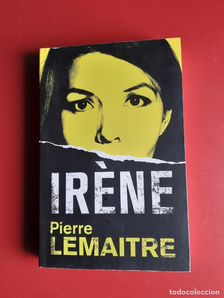 IRENE - PIERRE LEMAITRE ( EN CATALÀ) (Libros Nuevos - Literatura - Narrativa - Novela Negra y Policíaca)