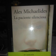 Libros: ALEX MICHAELIDES.LA PACIENTE SILENCIOSA.ALFAGUARA. Lote 223416110