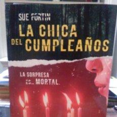 Libros: SUE FORTIN.LA CHICA DEL CUMPLEAÑOS.HARPER COLLINS. Lote 224261386