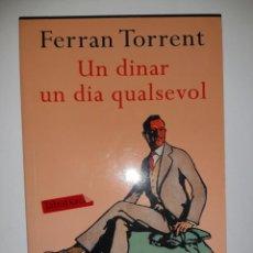Libros: UN DINAR , UN DIA QUALSEVOL - FERRAN TORRENT. Lote 224333163