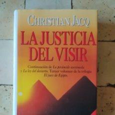 """Libros: """" LA JUSTICIA DEL VISIR"""" CHRISTIAN JACQ. EDUCACIÓN PLANETA.. Lote 224873890"""