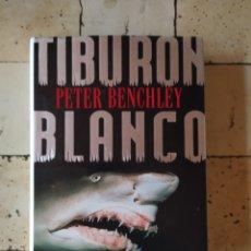 """Libros: """"TIBURÓN BLANCO"""" PETER BENCHLEY. Lote 224875430"""
