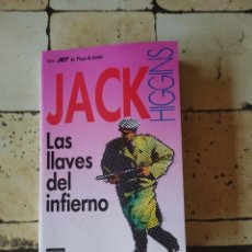"""Libros: """"LAS LLAVES DEL INFIERNO"""" JACK HIGGINS. Lote 224876177"""