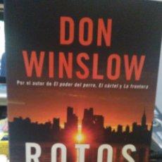 Livres: DON WINSLOW . ROTOS .HARPER. Lote 246594820