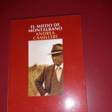 Libros: ANDREA CAMILLERI - EL MIEDO DE MONTALBANO (1ª ED. 2004). Lote 225211935